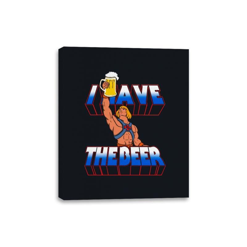 I have the Beer - Canvas Wraps - Canvas Wraps - RIPT Apparel