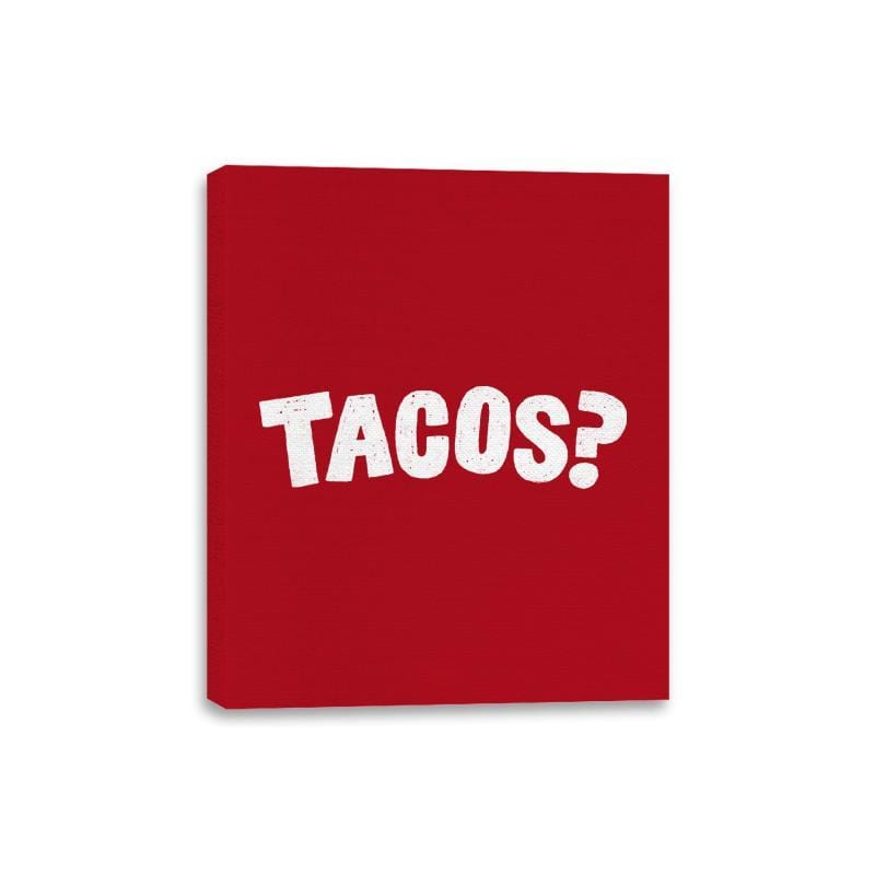 Tacos Anyone? - Canvas Wraps - Canvas Wraps - RIPT Apparel