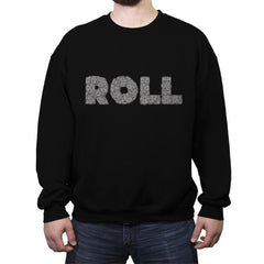Roll On - Crew Neck Sweatshirt - Crew Neck Sweatshirt - RIPT Apparel