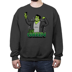 Say Green B - Crew Neck Sweatshirt - Crew Neck Sweatshirt - RIPT Apparel