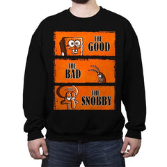 The Good, The Bad and The Snobby - Crew Neck Sweatshirt - Crew Neck Sweatshirt - RIPT Apparel