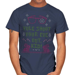 Yule Shoot Your Eye Out - Ugly Holiday - Mens - T-Shirts - RIPT Apparel
