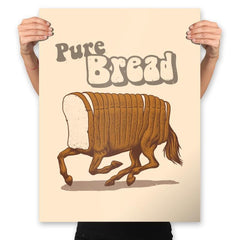 Pure Bread - Prints - Posters - RIPT Apparel