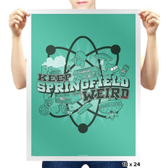 Keep Springfield Weird Exclusive - Prints - Posters - RIPT Apparel