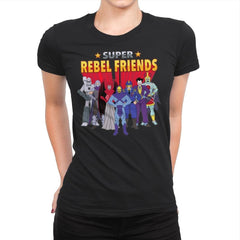 Super Rebel Friends - Womens Premium - T-Shirts - RIPT Apparel
