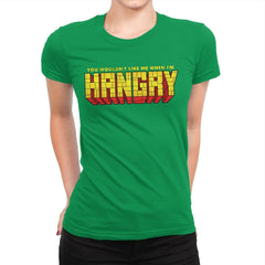 You Wouldn't Like Me When I'm Hangry - Best Seller - Womens Premium - T-Shirts - RIPT Apparel