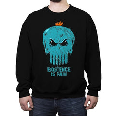 Existence is Pain - Crew Neck Sweatshirt - Crew Neck Sweatshirt - RIPT Apparel