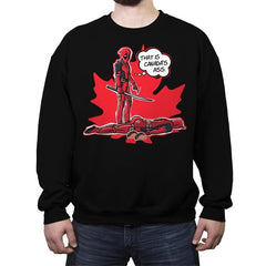 Canada's Ass - Crew Neck Sweatshirt - Crew Neck Sweatshirt - RIPT Apparel