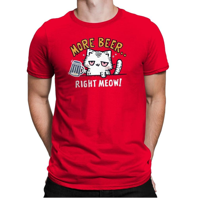 Beer Right Meow - Mens Premium - T-Shirts - RIPT Apparel
