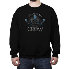 Come At Me Crow Reprint - Crew Neck Sweatshirt - Crew Neck Sweatshirt - RIPT Apparel