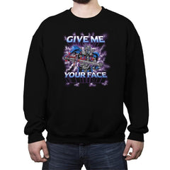 Give Me Your Face Exclusive - Crew Neck Sweatshirt - Crew Neck Sweatshirt - RIPT Apparel