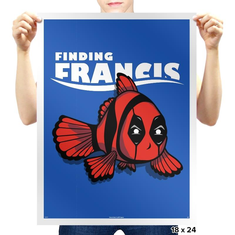 Finding Francis - Prints - Posters - RIPT Apparel