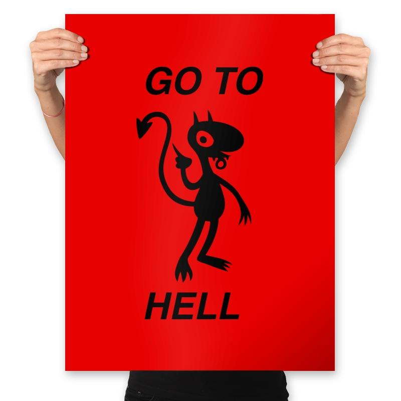 Go To Hell, Do Not Collect $200 - Prints - Posters - RIPT Apparel