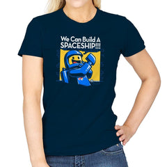 We Can Build A SPACESHIP!!! Exclusive - Womens - T-Shirts - RIPT Apparel