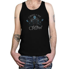 Come At Me Crow Reprint - Tanktop - Tanktop - RIPT Apparel