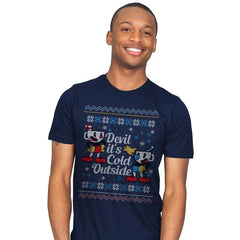 Devil it's Cold Outside - Ugly Holiday - Mens - T-Shirts - RIPT Apparel