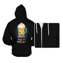 Wish You Were BEER - Hoodies - Hoodies - RIPT Apparel
