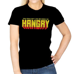 You Wouldn't Like Me When I'm Hangry - Best Seller - Womens - T-Shirts - RIPT Apparel