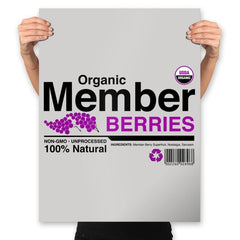 Organic Member Berries - Prints - Posters - RIPT Apparel