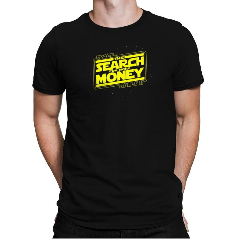 The Search For More Money Exclusive - Mens Premium - T-Shirts - RIPT Apparel