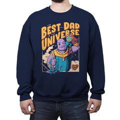 The Best Dad in the Universe - Crew Neck Sweatshirt - Crew Neck Sweatshirt - RIPT Apparel