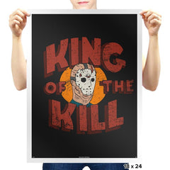 King of the Kill - Prints - Posters - RIPT Apparel
