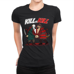 Kill VS Kill - Womens Premium - T-Shirts - RIPT Apparel