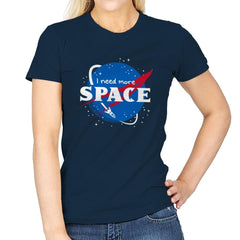 I Need More Space - Womens - T-Shirts - RIPT Apparel
