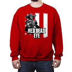 Red Dead Eye - Crew Neck Sweatshirt - Crew Neck Sweatshirt - RIPT Apparel