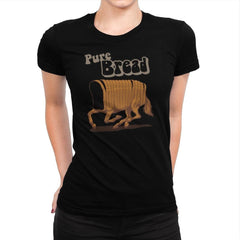 Pure Bread - Womens Premium - T-Shirts - RIPT Apparel
