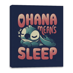 Ohana Means Sleep - Canvas Wraps - Canvas Wraps - RIPT Apparel