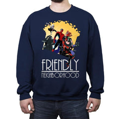 Friendly Neighborhood - Anytime - Crew Neck Sweatshirt - Crew Neck Sweatshirt - RIPT Apparel