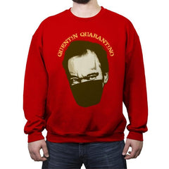 Quentin Quarantino - Crew Neck Sweatshirt - Crew Neck Sweatshirt - RIPT Apparel