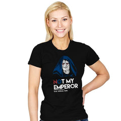Not my Emperor - Womens - T-Shirts - RIPT Apparel