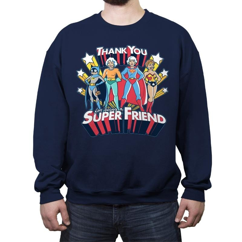 Super Friend - Anytime - Crew Neck Sweatshirt - Crew Neck Sweatshirt - RIPT Apparel