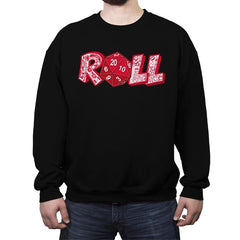 Roll  - Crew Neck Sweatshirt - Crew Neck Sweatshirt - RIPT Apparel