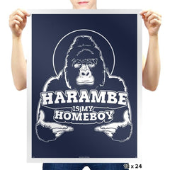 Harambe is my Homeboy - Prints - Posters - RIPT Apparel