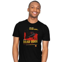 The Only Good Bug Reprint - Mens - T-Shirts - RIPT Apparel