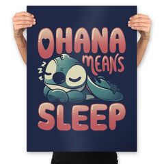 Ohana Means Sleep - Prints - Posters - RIPT Apparel