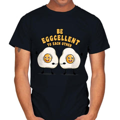 Be Eggcellent To Each Other - Mens - T-Shirts - RIPT Apparel