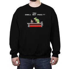 You Shall Not Pass - Crew Neck Sweatshirt - Crew Neck Sweatshirt - RIPT Apparel