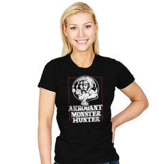 Arrogant Monster Hunter - Womens - T-Shirts - RIPT Apparel