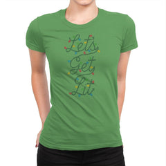 Lets Get Lit - Womens Premium - T-Shirts - RIPT Apparel