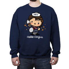 Hello Dingus - Crew Neck Sweatshirt - Crew Neck Sweatshirt - RIPT Apparel