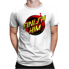 Finish Him! - Mens Premium - T-Shirts - RIPT Apparel