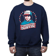 I Voted for Dustin - Crew Neck Sweatshirt - Crew Neck Sweatshirt - RIPT Apparel