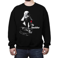 The Goosefather... - Crew Neck Sweatshirt - Crew Neck Sweatshirt - RIPT Apparel