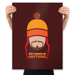 Not Afraid of Anything - Prints - Posters - RIPT Apparel