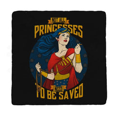 Not All Princesses Need to be Saved Reprint - Coasters - Coasters - RIPT Apparel