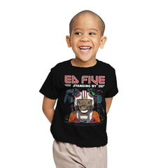 Ed Five Standing By - Youth - T-Shirts - RIPT Apparel
